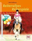 Reiterrallyes - Reiterspiele von Marlit Hoffmann (2012, Taschenbuch)