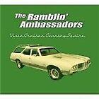 The Ramblin' Ambassadors - Vista Cruiser Country Squire (2008)