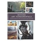 Beyond Art Fundamentals by 3DTotal Publishing (Paperback, 2016)