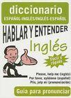 Hablar y Entender Ingles: Guia Para Pronunciar by Giron Books (Paperback / softback, 2007)
