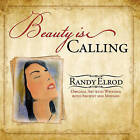 Beauty Is Calling by Randy Elrod (Paperback / softback, 2008)