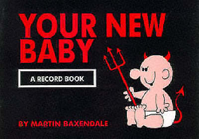 """AS NEW"" Baxendale, Martin, Your New Baby: A Record Book Book"