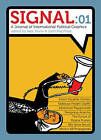 Signal: 01: A Journal of International Political Graphics by Josh MacPhee (Paperback, 2010)