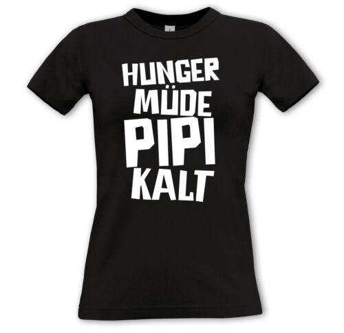 La faim fatigué pipi froid-démoniaque shirt-Funshirt Cadeau mauviette fille