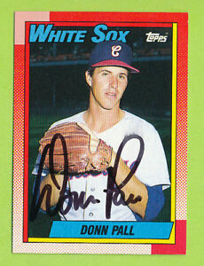 Autographed-1990-Topps-Card-Donn-Paul-219-Chicago-White-Sox