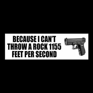 Funny-034-CAN-039-T-THROW-A-ROCK-034-gun-rights-BUMPER-STICKER-decal-NRA-Molon-Labe