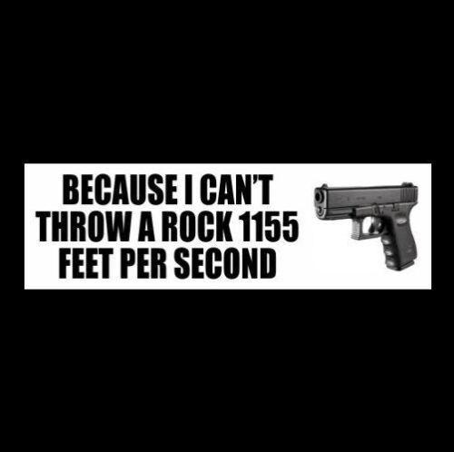 Funny CAN'T THROW A ROCK ...  gun rights BUMPER STICKER decal NRA Molon Labe
