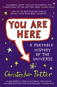 Very-Good-0099502429-Paperback-You-Are-Here-A-Portable-History-of-the-Universe