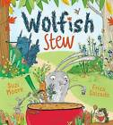 Wolfish Stew by Suzi Moore (Paperback, 2016)