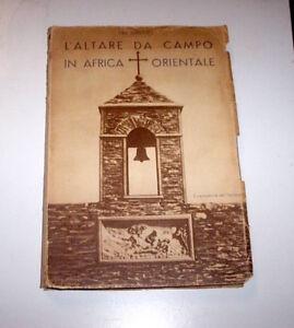 Colonialismo-Fra-Ginepro-L-039-Altare-da-campo-in-Africa-Orientale-1-ed-1937