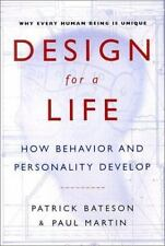 Design for a Life: How Behavior and Personality Develop-ExLibrary