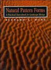 Natural Pattern Forms: A Practical Sourcebook by Richard L. Dube (Hardback, 1996)