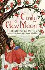 Emily of New Moon von Lucy Maud Montgomery (2013, Taschenbuch)