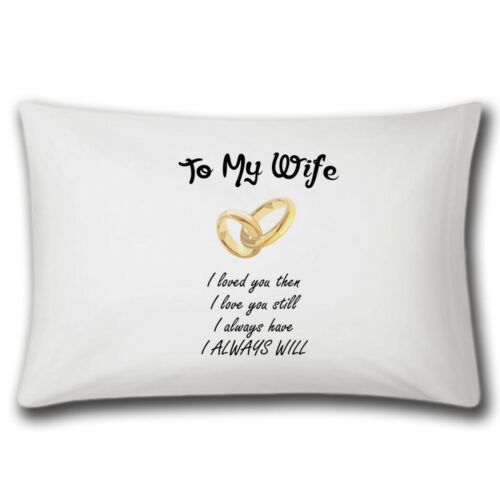To My Wife Pillow CaseWedding GiftAnniversary GiftsLoveCute Married