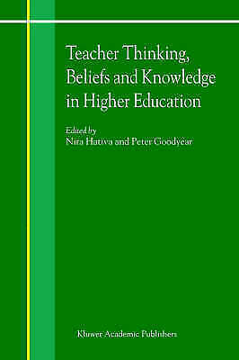 Teacher Thinking, Beliefs and Knowledge in Higher Education by