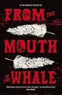 From the Mouth of the Whale by Sjon (Paperback, 2011)