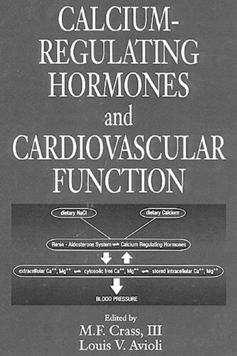 Calcium Regulating Hormones and Cardiovascular Function by Crass, M. F., III