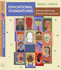 Educational Foundations: Diverse Histories, Diverse Perspectives: Student Text by Grace Huerta (Paperback, 2008)