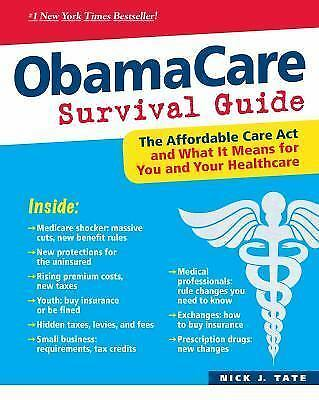 ObamaCare Survival Guide, Nick Tate, Good Condition, Book
