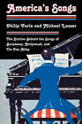 America's Songs: The Stories Behind the Songs of Broadway, Hollywood, and Tin Pan Alley by Philip Furia, Michael Lasser (Paperback, 2008)