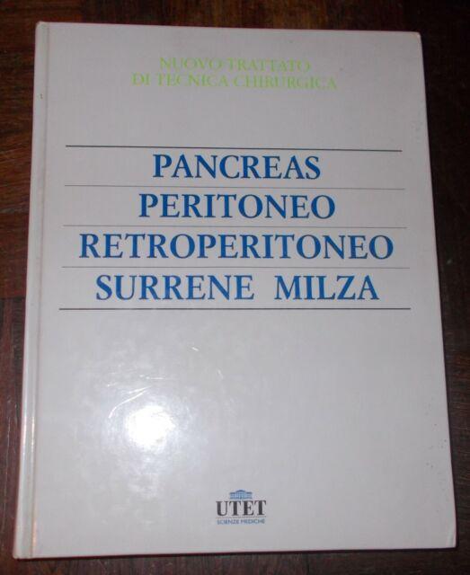TECNICA CHIRURGICA 6 PANCREAS PERITONEO RETROPERITONEO MILZA PALETTO 2006