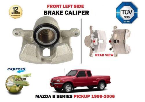 FOR MAZDA B SERIES PICKUP 2.5D 2.5TD 1999-2006 NEW FRONT LEFT SIDE BRAKE CALIPER