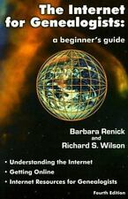 The Internet for Genealogists: A Beginner's Guide Renick, Barbara, Wilson, Rich