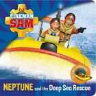 Fireman Sam: My First Storybook: Neptune and the Deep Sea Rescue (2015, Gebundene Ausgabe)
