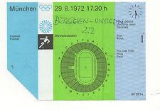 Orig.Ticket   Olympische Spiele München 1972   Fussball   BRASILIEN - UNGARN  !!