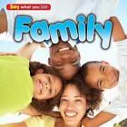 Family: Family by Rebecca Rissman (Hardback, 2013)