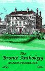 The Bronte Anthology by Francis Proudlock (Paperback / softback, 2004)