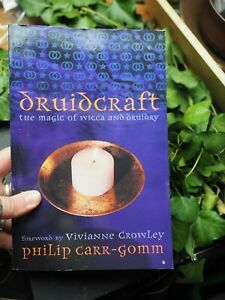 Druidcraft-book-the-magic-of-Druidry-amp-Wicca-Philip-Carr-Gomm-pagan-druid