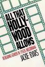 All That Hollywood Allows: Re-reading Gender in 1950s Melodrama by Jackie Byars (Paperback, 1991)
