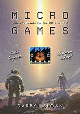 Micro Games: Python Tutorials for the BBC micro:bit (ebook)
