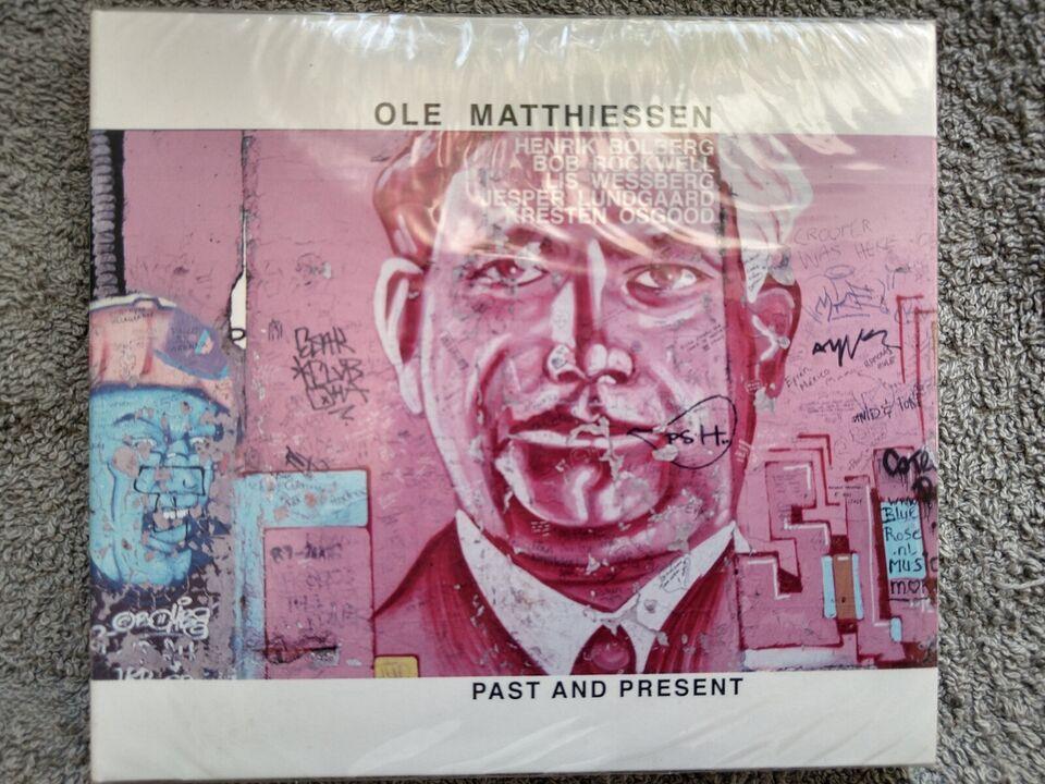 Ole Matthiessen: Pat and present, jazz
