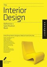The Interior Design Reference and Specification Book : Everything Interior Designers Need to Know Every Day by Chris Grimley, Mimi Love and Linda O'Shea (2013, Paperback)