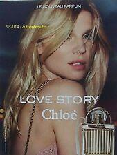 PUBLICITE CHLOE PARFUM LOVE STORY DE 2014 FRENCH AD ADVERT PRINT PERFUME PUB