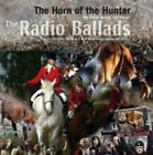 Various Artists - Radio Ballads (The Horn Of The Hunter, 2010)