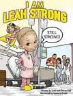 I Am Leah Strong by Devon Still, Leah Still (Hardback, 2015)