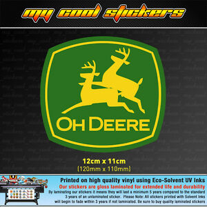 Oh-Deere-12cm-Vinyl-Sticker-Decal-4X4-Ute-Car-Truck-funny-John-Deere-Parody