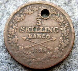 SWEDEN-Carl-XIV-Johan-1839-1-3-Skilling-Banco-COPPER-HOLED