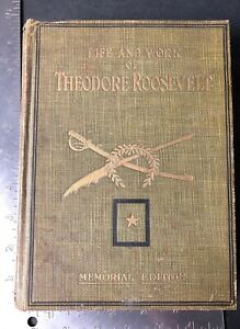 1919-034-LIFE-AND-WORK-OF-THEODORE-ROOSEVELT-034-MEMORIAL-EDITION-SAMPLER-RARE