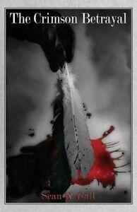 The-Crimson-Betrayal-by-Gall-Seak-K-Paperback