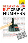 Great at My Job but Crap at Numbers: Teach Yourself by Heidi Smith, Peter Stokes (Paperback, 2010)