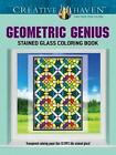 Creative Haven Geometric Genius Stained Glass Coloring Book by Henry Shaw (Paperback, 2014)