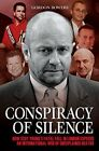 Conspiracy of Silence: Scot Young's Fatal Fall in London Exposed an International Network of Strange Deaths. by Gordon Bowers (Paperback, 2015)