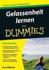 Gelassenheit lernen für Dummies von Eva Kalbheim (2015, Taschenbuch)