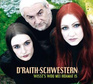 D-039-RAITH-SCHWESTERN-amp-DA-BLAIMER-WISSTS-WOU-MEI-HOAMAT-IS-2-CD-NEU