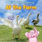 Eddie and Ellie's Opposites at the Farm by Rebecca Rissman (Paperback, 2014)