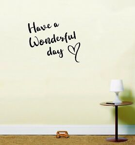 Have A Wonderful Day Instawall Inspirational Home Quote Sticker